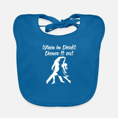 Walsen Stijldansen Koppel When In Doubt Dance It Out - Slabbetje
