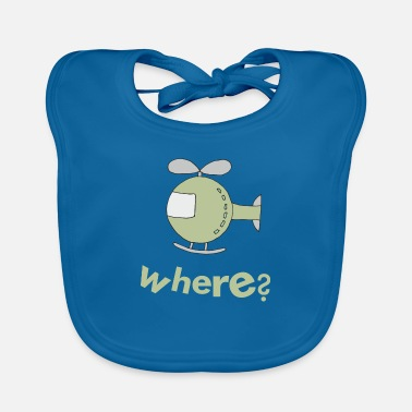 helicopter where - Baby Bib