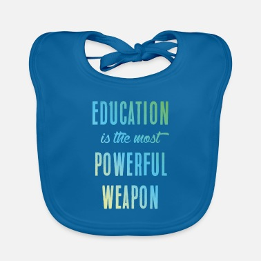 Education-culture Education || education - Baby Bib