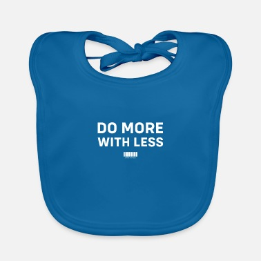 Do more with less startup - Baby Bib