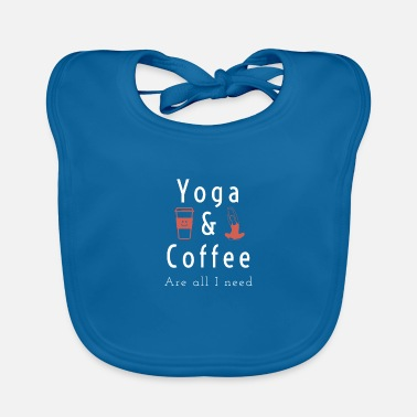 Taste Yoga and Coffe Are All I Need - Lätzchen