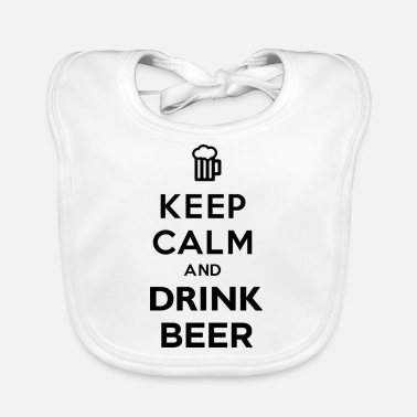 Keep Calm And Drink Beer - Baby Bib
