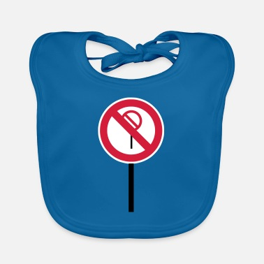 Prohibited Sign Prohibitions prohibited - Baby Bib