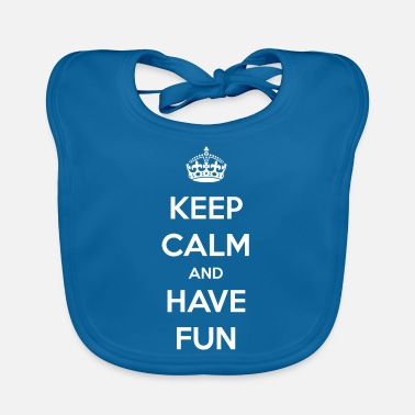 Having Fun Have fun / have fun / gift - Baby Bib