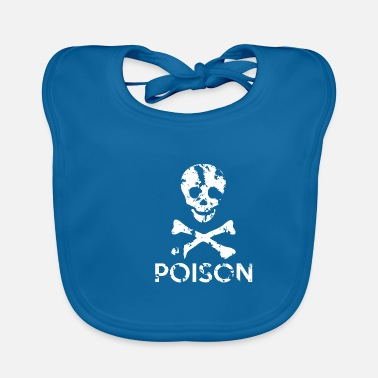 Grungy Grungy Warning Sign – Poison - Baby Bib
