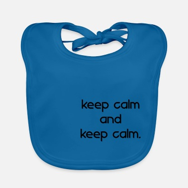 Keeper keep calm and keep calm - Lätzchen