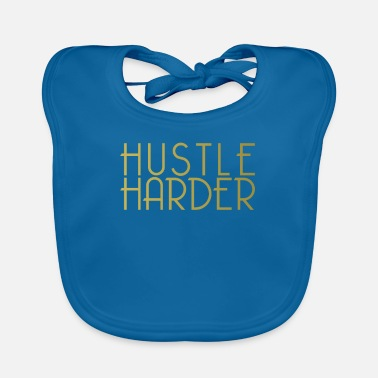 Officialbrands Camiseta Hustle Harder - Emprendedor, Mujeres, Hombres - Babero