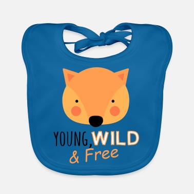 Shower Young wild free funny fox kids baby saying - Baby Bib