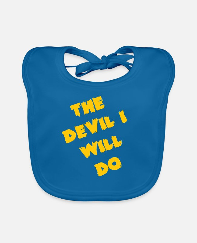 Contradict Baby Bibs - I'll do the devil - funny saying for everyone - Baby Bib peacock-blue