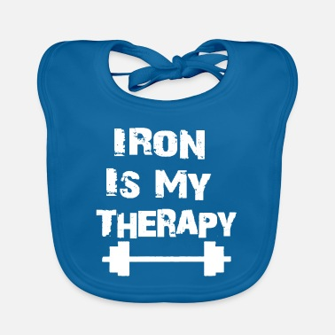 Iron Is My Therapy - Baby Bib