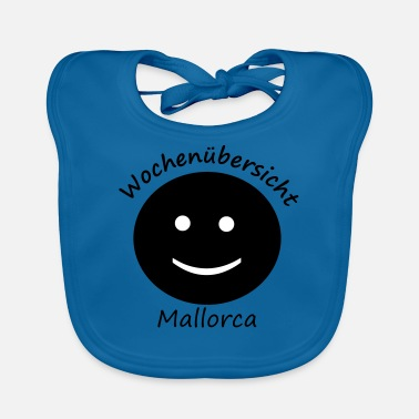 Week weeks mallorca - Baby Bib