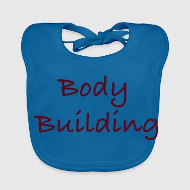 body building - Baby Organic Bib