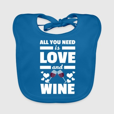 Cool, alles wat je nodig hebt is Love and Wine T-shirt - Bio-slabbetje voor baby's
