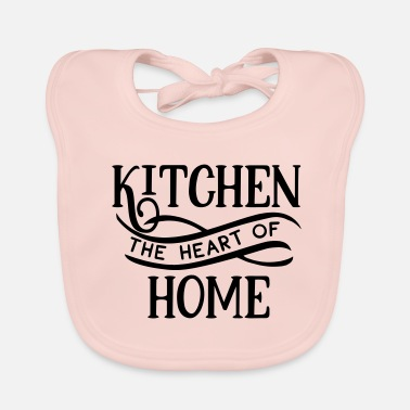 Baker Kitchen The Heart Of Home - Cook - Kitchen - Food - Baby Organic Bib