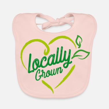 Local Locally Grown - Baby Bib