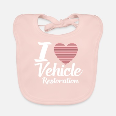 Vehicle I LOVE VEHICLE RESTORATION - Baby Organic Bib