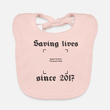 Since Saving lives since 2017 - Ekologisk babyhaklapp