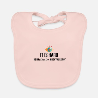 Attractive Being attractive - Baby Organic Bib