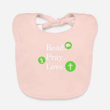 Religieux Read Pray Love Religion Foi foi T-Shirt Love - Bavoir bio Bébé