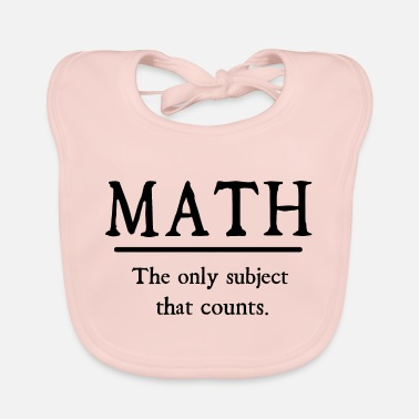 Mathematics mathematics - Baby Bib