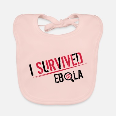 Epidemic I survived Ebola - Baby Bib