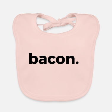 bacon - Baby Bib
