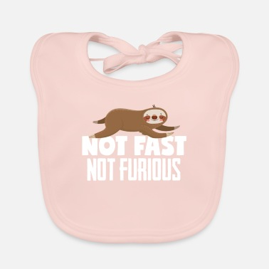 Fast Sloth not fast not furious - Baby Bib