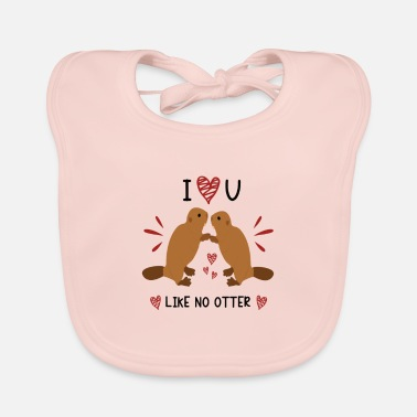 I Love You Like No Otter Animal Of The Year 2021 - Baby Bib