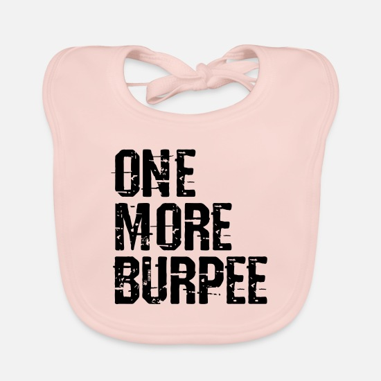 Burpees Baby Clothes - One More Burpee Vector - Baby Bib rose