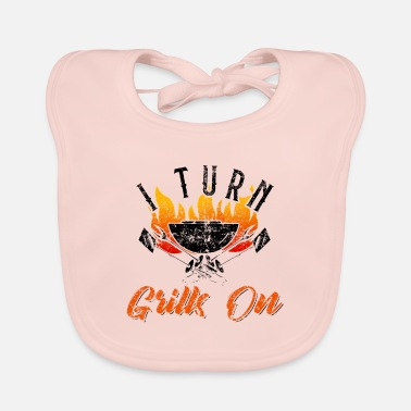 Turn I Turn Grills On BBQ Barbque Fan Lover - Baby Bib