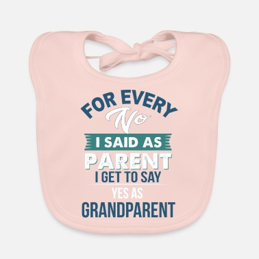 Parents Parent and Grandparent - Baby Bib