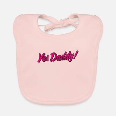 Bdsm Yes Daddy graphic - AP DDLB DDLG BDSM Submissive - Baby Bib