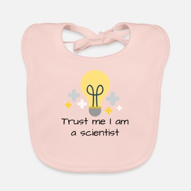 Believe me, I am a scientist in English - Baby Bib