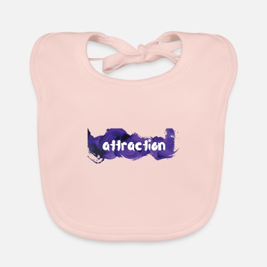 Attractive attraction attraction - Baby Bib