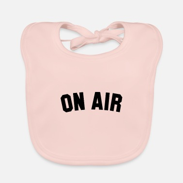 Air ON AIR - Baby Bib
