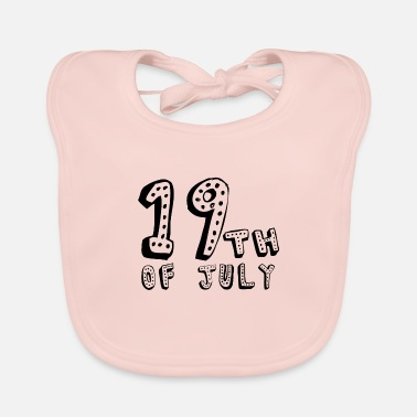 Date 19th of July - Baby Bib