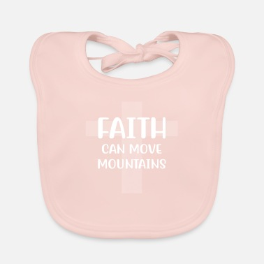 Breast Cancer Awareness Faith can move mountains - Baby Bib