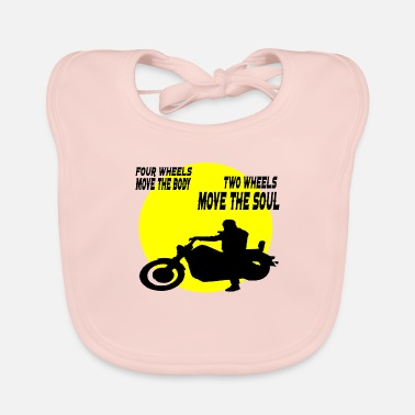 Two-wheeled two wheels move the soul - Baby Bib
