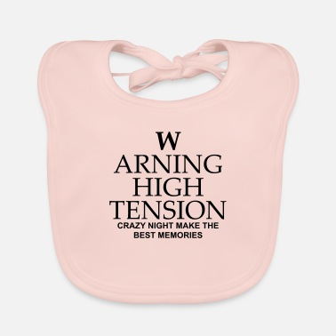 Tension warning high tension - Baby Bib