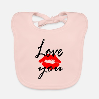 Love You love, love you - Baby Bib