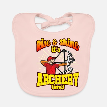RISE AND SHINE ARCHERY TIME FUNNY ARCHER HUMOUR - Bavoir Bébé