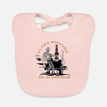 Oil Rig Oil Field North Sea Keep The World Movng - Baby Bib