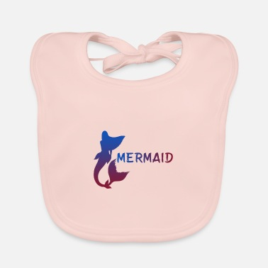 Mermaid Mermaid ... Mermaid - Baby Bib
