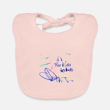 Kid For kids to kids - Baby Bib