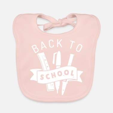 Back To School Back to School Back to school elementary school - Baby Bib