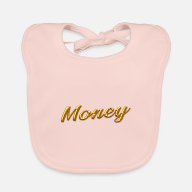 Gold gold money gold - Baby Bib