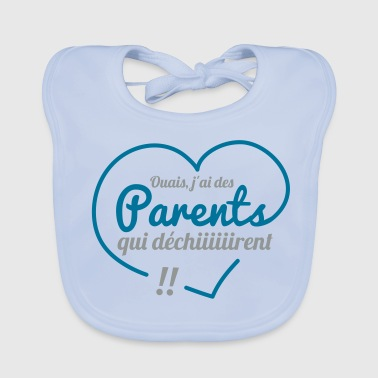 Parents qui dechirent - Bavoir bio Bébé