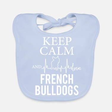 French Bulldog French Bulldog French Bulldog - Baby Organic Bib