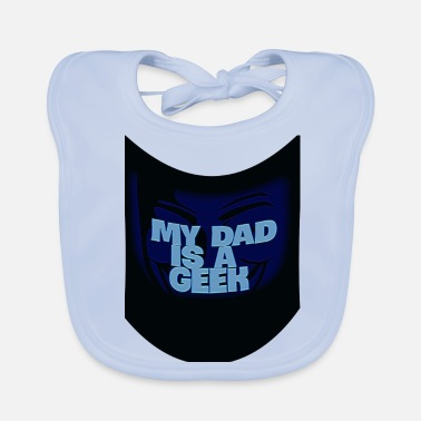 Geek GEEK DAD - Baby Bib