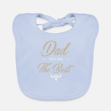 Best Father Father is the best - Baby Organic Bib
